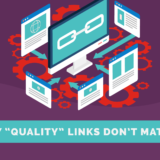Why Quality Links Don't Matter