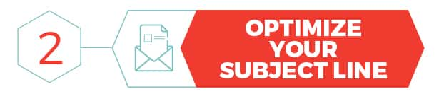 Optimize Your Subject Line