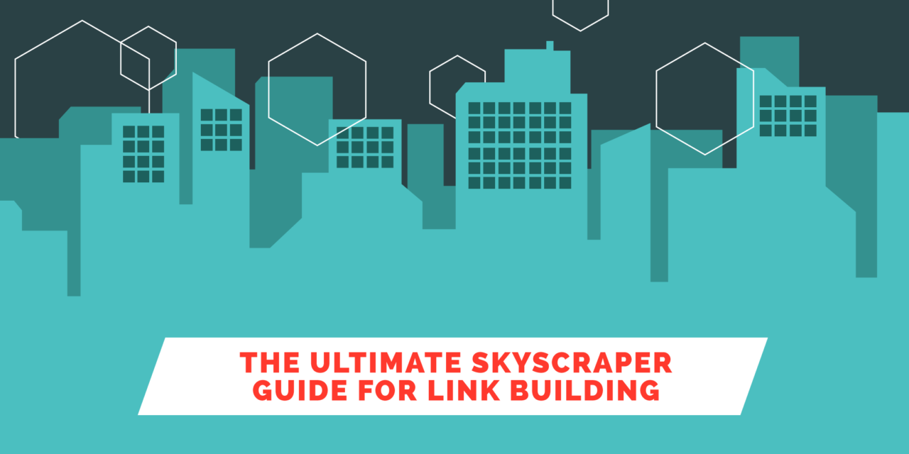 https://www.purelinq.com/wp-content/uploads/2020/11/Skyscraper-Guide-for-Link-Building-1280x640.png