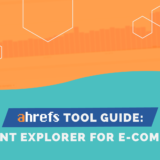 how to use content explorer for ecommerce