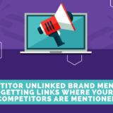 competitor unlinked brand mentions