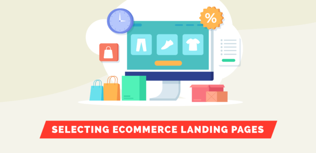 Selecting eCommerce Landing Pages