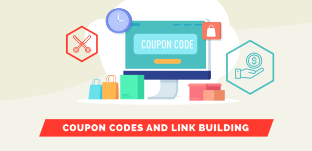Coupon Codes and Link Building